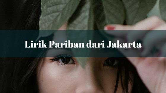 Lirik Pariban dari JAKARTA