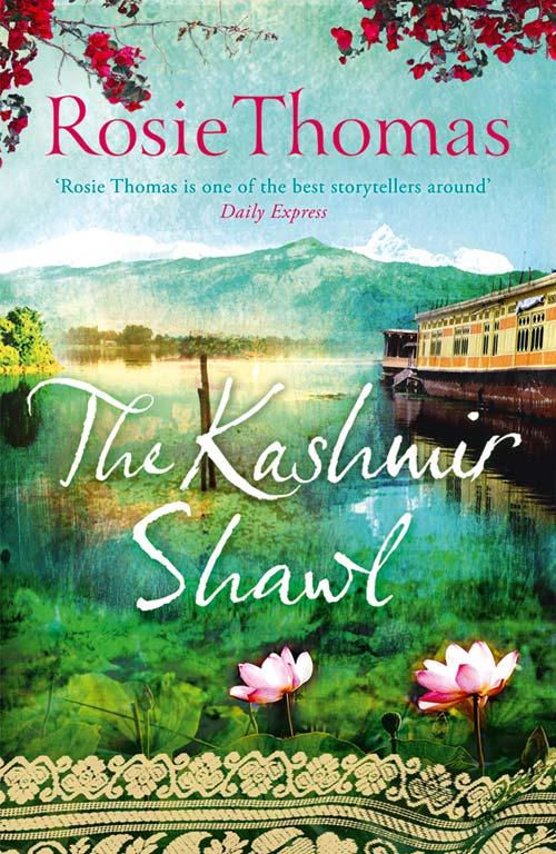 The Secret Writer: 'The Kashmir Shawl' by Rosie Thomas