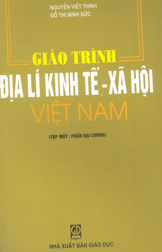 Giáo trình Địa lý kinh tế xã hội Việt Nam (Download free)