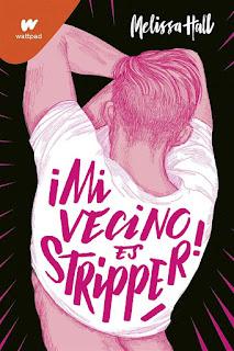Mi vecino es stripper | Melissa Hall | Montena