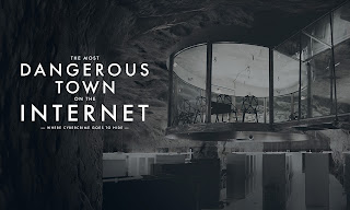 In Search of the Most Dangerous Town on the Internet | Watch online Documentary