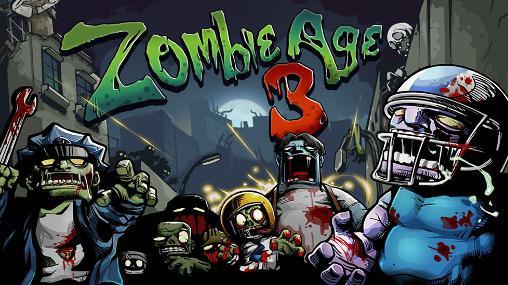 لعبة الزومبي Zombie Age 3 v1.3.8 مهكرة كاملة للأندرويد