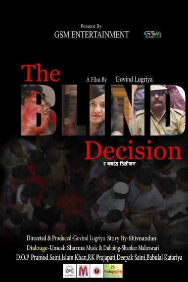 The Blind Decision - A Wrong Thinking Short Film Story