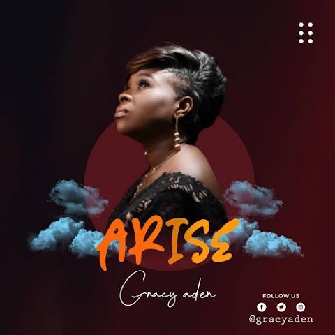 Music: Arise - Gracy Aden  @gracyaden
