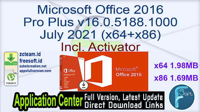 Microsoft Office 2016 Pro Plus v16.0.5188.1000 July 2021 (x64+x86) Incl. Activator_ ZcTeam.id