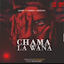 AUDIO | BANDO Ft STAMINA & BILLNASS - CHAMA LA WANA | Download Mp3
