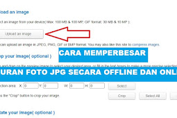 5 Cara Memperbesar Ukuran JPG Foto Secara Offline dan Online