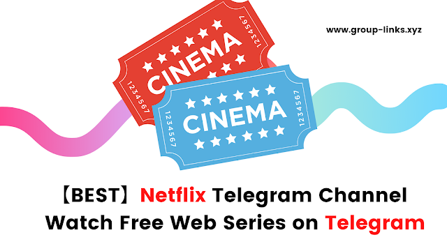 【BEST】Netflix Telegram Channel : Watch Free Web Series on Telegram