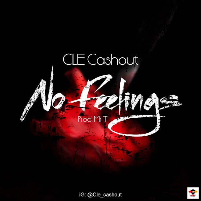 Music: CLE Cashout - No Feelings