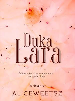Novel Duka Lara Karya Alice weetsz PDF