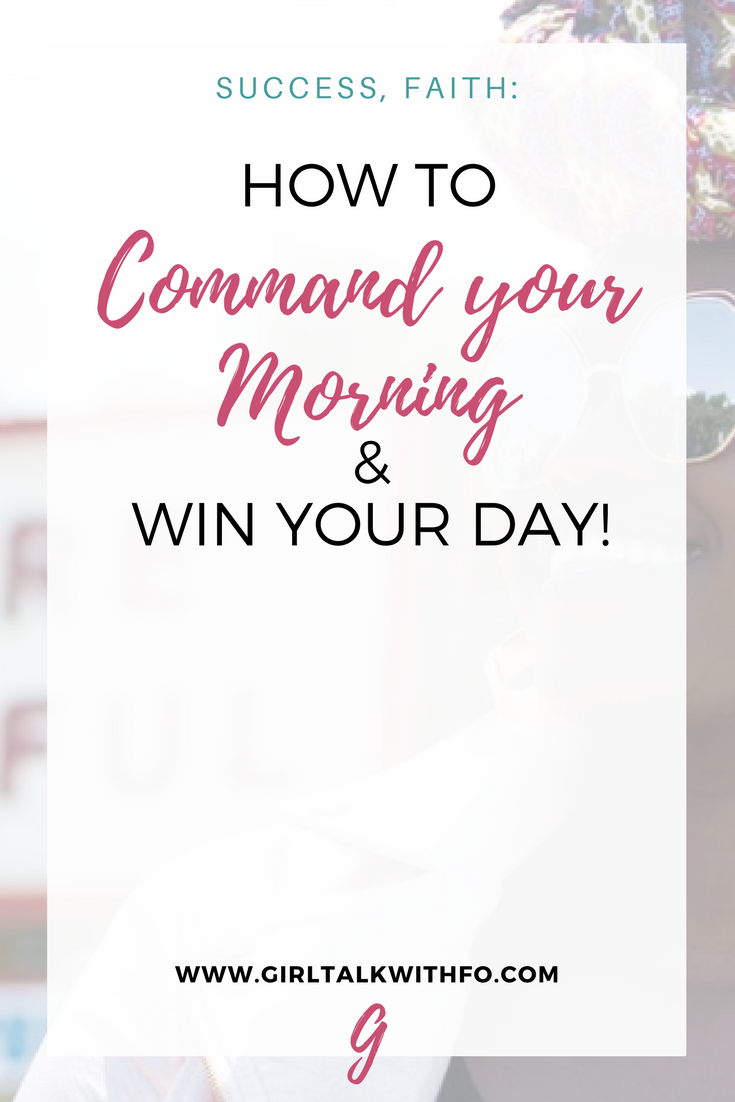 How to Command Your Mornings & Win Your Day