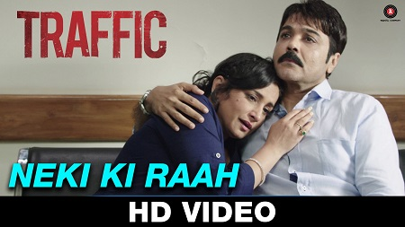 Neki Ki Raah Traffic Mithoon Feat Arijit Singh New Indian Songs 2016 Kitu Gidwani & Jimmy Shergill