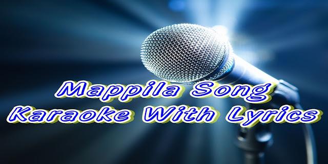 http://m-khais.blogspot.com/p/mappila-song-karaoke.html