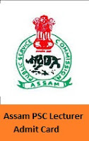 Assam PSC Lecturer Admit Card