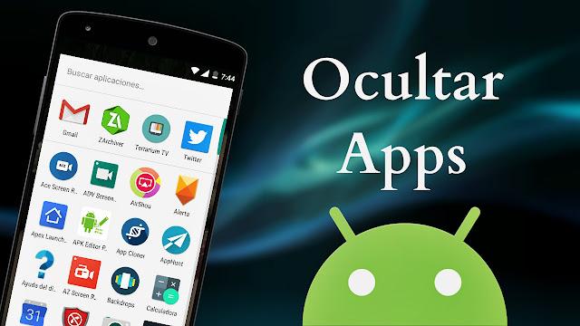Cómo ocultar aplicaciones en Android sin root - Fácil