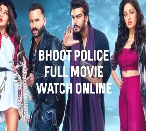 bhoot police hotstar full movie online watch