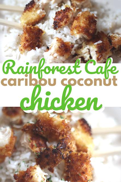 Copycat Rainforest Cafe Caribou Coconut Chicken