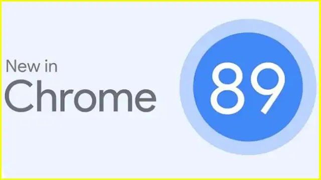 Chrome 89 is coming, what's new?