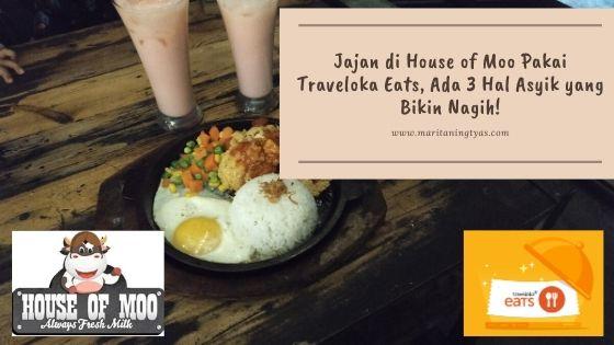 jajan di House of Moo Pakai Traveloka Eats