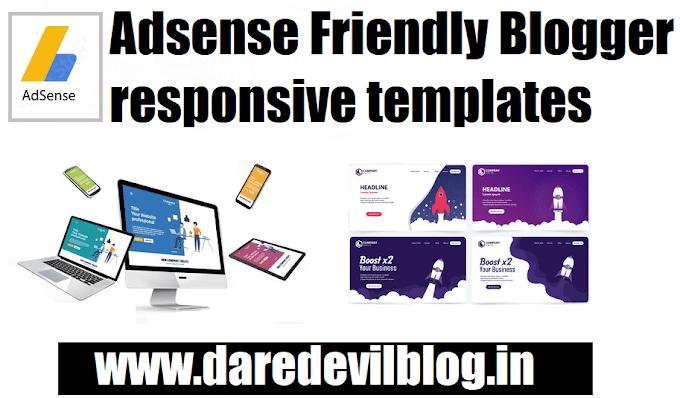 Top 10 Best Adsense Friendly Blogger Templates