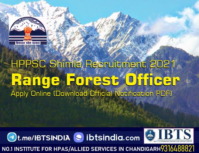 HPPSC Shimla Range Forest Officer Recruitment 2021 Apply Online (Download Official Notification PDF)