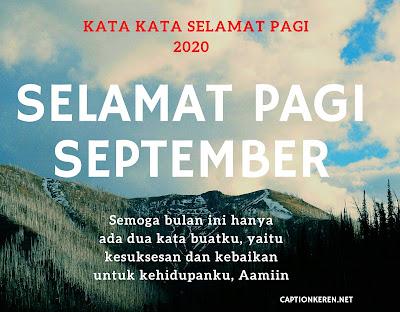 kata kata selamat pagi bulan september 2020