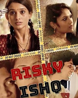 Risky Ishq (2021) Season 01 Hindi Complete WEB Series 720p HDRip x264