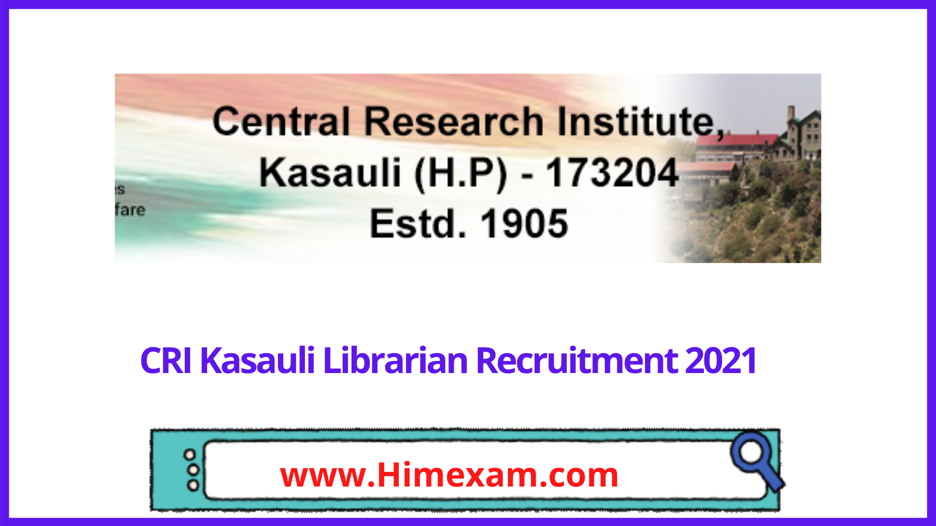 CRI Kasauli Librarian Recruitment 2021