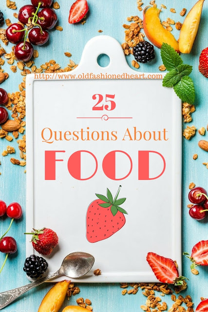 25 Questions About Food