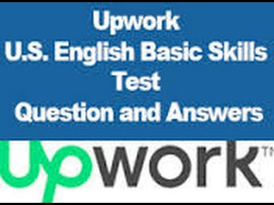 Upwork U.S. ENGLISH BASIC SKILLS TEST 2016