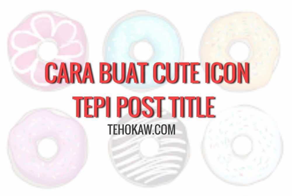 Cute Icon Tepi Post Title
