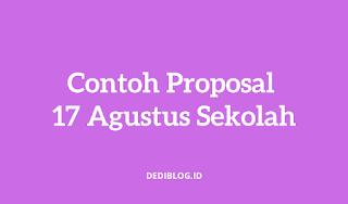 Contoh Proposal 17 Agustus Sekolah
