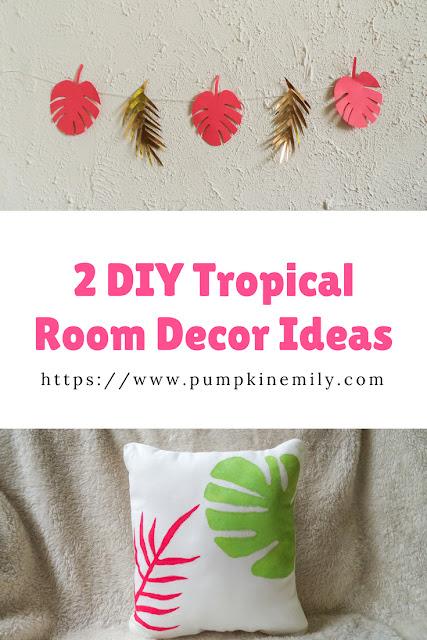 2 DIY Tropical Room Decor Ideas