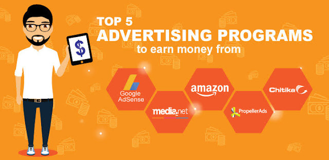 Top 5 Advertising Programs to Earn Money from