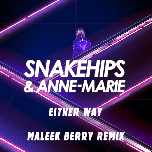 Snakehips & Anne-Marie - Either Way (Maleek Berry Remix) - Single Cover