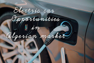 Electric vehicle opportunities in the Algerian market