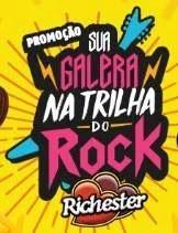 NOVA PROMOÇÃO RICHESTER 2019 SUA GALERA NA TRILHA DO ROCK
