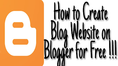 How to Create A Blog Website On Blogger for Free in 2019