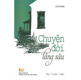 Chuyện Đời Lắng Sâu - Tập Truyện Ngắn ebook PDF EPUB AWZ3 PRC MOBI