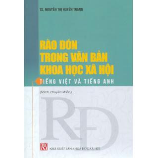 Rào Đón Trong Văn Bản Khoa Học Xã Hội Tiếng Việt Và Tiếng Anh (Sách Chuyên Khảo) ebook PDF EPUB AWZ3 PRC MOBI