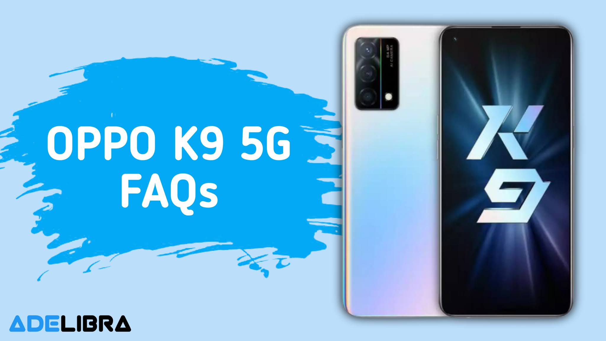 Oppo K9 FAQs