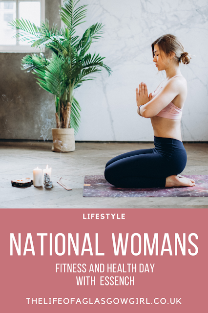 Pinterest image for National Women's Health and Fitness day with ESSENCH blog post on Thelifeofaglasgowgirl.co.uk