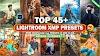 Download Top 45+ Lightroom Presets In One Click By Deepak Creations