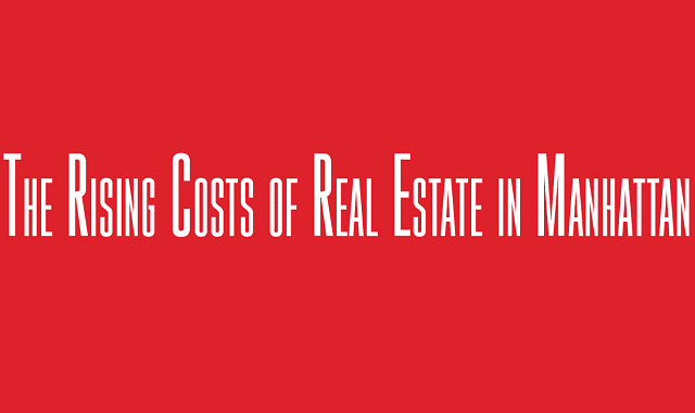 The Rising Costs of Real Estate in Manhattan