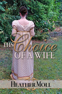Book cover - His Choice of a Wife by Heather Moll