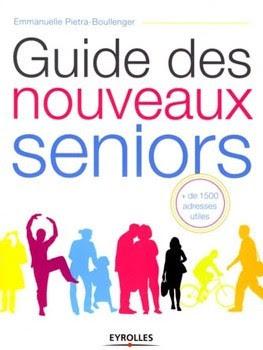 Télécharger Livre Gratuit Guide des nouveaux seniors pdf