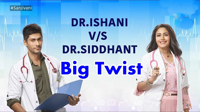 Big Twist : Ishani's big mistake Vardhan expel Sid in Star Plus  Sanjivani 2