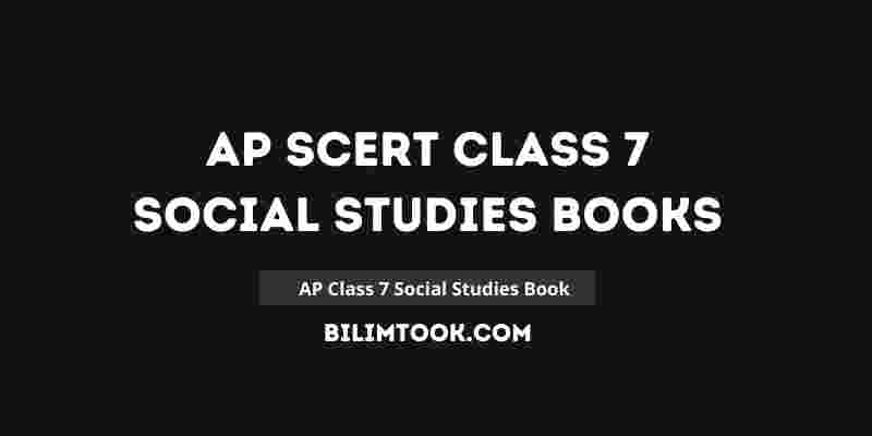 AP SCERT Class 7th Social Studies Book PDF Download 2021