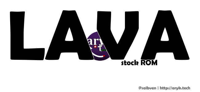 Lava Android Stock ROM Firmware PAC File