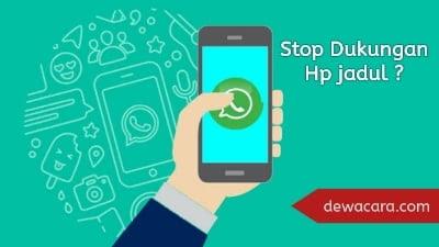 Whatsapp berhenti mendukung versi android jadul